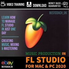 Music Production In FL Studio for Mac & PC 2020 - Video Training