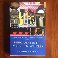 Philosophy in the Modern World by Anthony Kenny Illus.1st PB Ed Oxford 2008