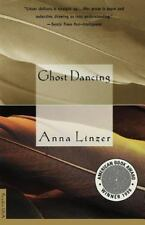 Ghost Dancing: By Linzer, Anna