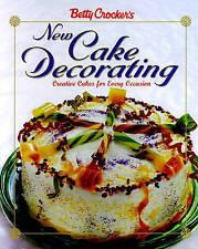 USED (VG) Betty Crocker's New Cake Decorating (Betty Crocker Cooking) by Betty C