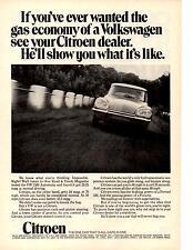 1970 CITROEN  ~  GAS ECONOMY OF A VOLKSWAGEN  ~  CLASSIC ORIGINAL PRINT AD