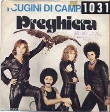 "I CUGINI DI CAMPAGNA - Preghiera - VINYL 7"" 45 LP 1975 VG+/VG- CONDITION"
