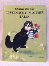 Charlie the Cat - Listen With Mother BBC - Janet and Anne Grahame-Johnstone 1954