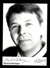 Manfred Bettinger Autogrammkarte Original Signiert # BC 83407