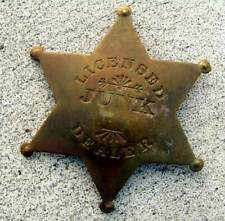 LICENSED JUNK DEALER Pinback BRASS BADGE Vintage Shaped 6-Point Star Sheriff's