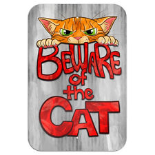 "Beware of the Cat Novelty Metal Sign 6"" x 9"""