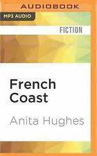 French Coast : A Novel by Anita Hughes (2016, MP3 CD, Unabridged)