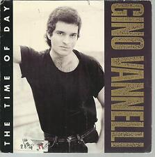 45 TOURS /  GINO VANNELLI     THE TIME OF DAY µ