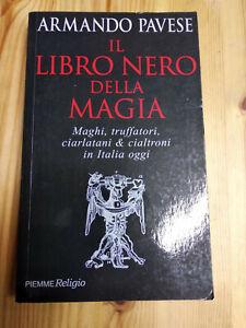 IL LIBRO NERO DELLA MAGIA di ARMANDO PAVESE, ed PIEMME