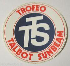 VECCHIO ADESIVO AUTO anni '80 / Old Sticker TROFEO TALBOT SUNBEAM (cm 8)