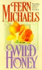 Wild Honey by Fern Michaels (1992, Paperback)