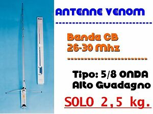 ANTENNA BASE CB VENOM 5/8 ONDA - CB 27MHZ (META' PESO MANTOVA TURBO SIRIO 827)