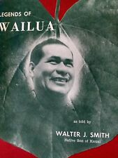 LEGENDS OF WAILUA KAUAI HAWAII   by Walter Smith Paperback 1955 Mint condition