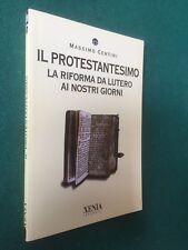 Centini IL PROTESTANTESIMO RIFORMA LUTERO Guida Xenia/301 (2010) Libro =NUOVO