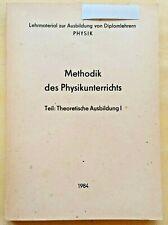 **Methodik des Physikunterrichts**   Teil 1   >>DDR-Lehrmaterial Diplomlehrer<<