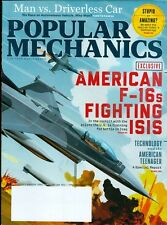 2016 Popular Mechanics Magazine: American F-16s Fighting ISIS/American Teens