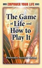 Dover Empower Your Life: The Game of Life and How to Play It by Florence...