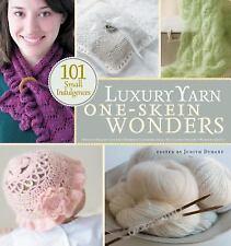 One-Skein Wonders: Luxury Yarn One-Skein Wonders® by Judith Durant (2008,...