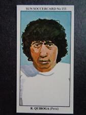 The Sun Soccercards 1978-79 - Ramon Quiroga - Peru #153