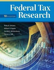 Federal Tax Research by Sawyers, Roby, Raabe, William A., Whittenburg, Gerald E