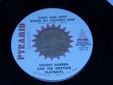 DANNY DARREN. TAKE THESE CHAINS FROM MY HEART / HANK & LEFTY RAISED COUNTRY SOUL
