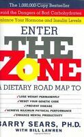 Enter The Zone: A Dietary Road map by Barry Sears