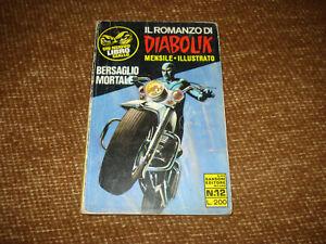 IL ROMANZO DI DIABOLIK NR. 12 BERSAGLIO MORTALE EDIZIONE SANSONI 1970