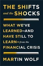 The Shifts and the Shocks: Financial Crisis What We've Learned Business NEW