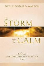 The Storm Before the Calm: Book 1 in the Conversations with Humanity-ExLibrary