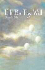 If It Be Thy Will (2014, Paperback, Large Type)