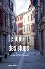 Le loup des stups, par Bernadette Cornette
