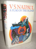 FLAG ON THE ISLAND V.S. Naipaul NOBEL PRIZE 1st Edition First Printing STORIES