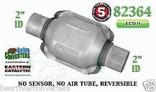"Eastern Universal Catalytic Converter ECO II Catalyst 2"" Pipe 6"" Body 82364"