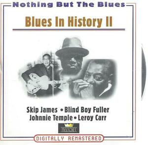 2 CD album BLUES IN HISTORY II (2) SKIP JAMES BLIND BOY FULLER LEROY CARR