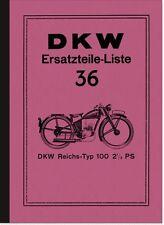 DKW RT 100 Reichstyp 2,5 PS Ersatzteilliste Ersatzteilkatalog RT100 Spare Parts