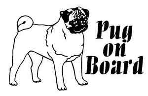 PUG on board - car van caravan decal sticker, CAN COSTUMIZE FOR ANY BREED!
