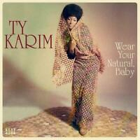 TY KARIM Wear Your Natural Baby NEW & SEALED LP VINYL (KENT) NORTHERN SOUL R&B
