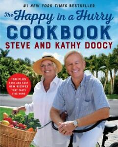 The Happy in a Hurry Cookbook, Steve Doocy Hardcover, 100+ Fast & Easy Recipes