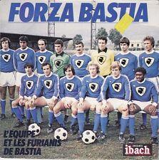 FORZA BASTIA par EQUIPE DE FOOTBALL DU SEC BASTIA 1975 45T PORT A PRIX COUTANT