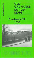 OLD ORDNANCE SURVEY MAP ROWLANDS GILL GIBSIDE VICTORIA GARESFIELD 1895