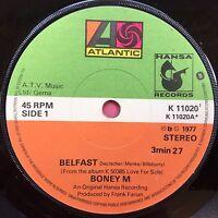 Boney M - Belfast / Plantation Boy - Atlantic K-11020 Ex Condition A1/B1