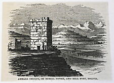 small 1883 magazine engraving ~ AYMARA CHULPA & HILL FORT, Bolivia