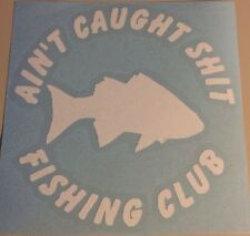 Fishing Club Fish Funny Car Boat Decal White Vinyl Sticker