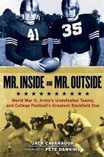 Mr. Inside and Mr. Outside: World War II, Army's Undefeated Teams, and College F