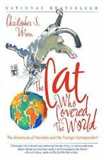 The Cat Who Covered the World: The Adventures of Henrietta and Her Foreign Corre