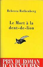REBECCA ROTHENBERG LE MORT A LA DENT-DE-LION