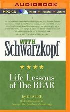 With Schwarzkopf : Life Lessons of the Bear by Gus Lee (2016, MP3 CD,...