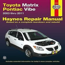 2003-2011 Haynes Toyota Matrix & Pontiac Vibe Repair Manual