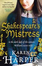 KAREN HARPER __ SHAKESPEARE'S MISTRESS __ BRAND NEW __ FREEPOST UK
