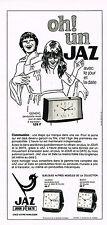 PUBLICITE  1970   JAZ   pendulette réveil